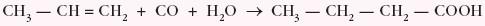 w reakcji tlenku węgla(II) z węglowodorami nienasyconymi (dla niższych kwasów)
